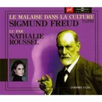 Le Malaise Dans la Culture Lu par Nathalie Roussel Trad P Cotet R Laine et J Stute Cadiot ed Puf