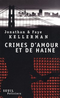 Crimes d'amour et de haine