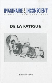 Imaginaire et inconscient n25. la fatigue