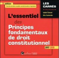 L'Essentiel des Principes Fondamentaux de Droit Constitutionnel Cinquime dition
