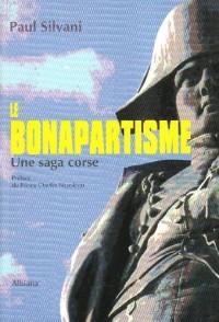 Le bonapartisme : une saga corse
