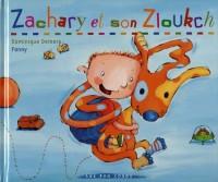 Zachary et son zloukch