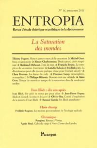 Entropia, N° 14, printemps 201 : La saturation des mondes
