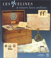 Les Yvelines a travers leurs archives