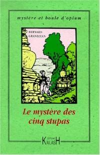 Le Mystère des cinq stupas