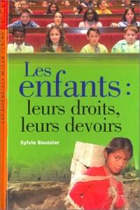 Les Enfants : Leurs droits, leurs devoirs