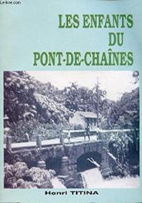 LES ENFANTS DU PONT-DE-CHAINES