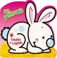 Loulou la Lapine
