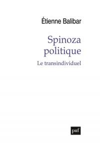 Spinoza politique : Le transindividuel
