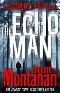 The Echo Man: (Byrne & Balzano 5)
