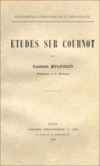 Etudes sur Cournot (livre non massicoté)