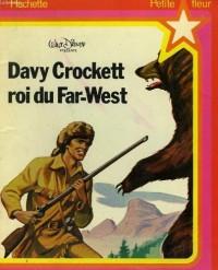 Davy Crockett, roi du Far-West (Petite fleur)