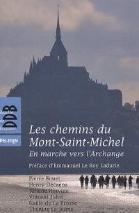 Les chemins du Mont-Saint-Michel: En marche vers l'Archange