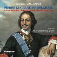 Pierre le Grand en Belgique