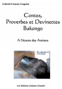 Contes, Proverbes et Devinette Bakongo