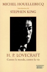 HP Lovecraft : Contre le monde, contre la vie