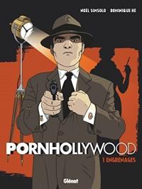Pornhollywood - Tome 01: Engrenages
