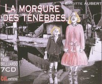 La morsure des tenebres /7 CD