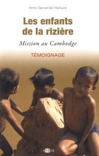 Mes enfants du Cambodge un an en mission au coeur de Banteay Chhmar