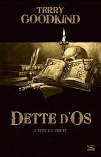 10 romans, 10 euros 2017 : Dette d'Os (préquelle à L'Épée de Vérité)