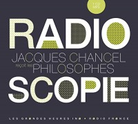Radioscopie, volume 5 : Philosophes