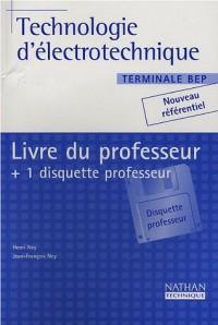 Technologie d'électronique, terminale BEP industriel (Manuel du professeur, 1 disquette incluse)
