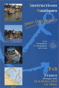 Instructions nautiques pour la plaisance : Bretagne sud, de la rivière d'Etel à la Vilaine