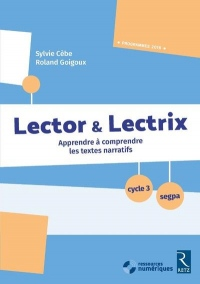 Lector et Lectrix (+ CD Rom) - Cycle 3 - SEGPA