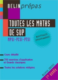Toutes les maths de sup : MPSI-PCSI-PTSI