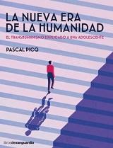 LA NUEVA ERA DE LA HUMANIDAD: El transhumanismo explicado a una adolescente
