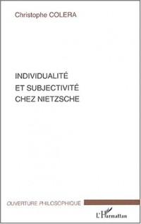 Individualité et subjectivité chez Nietzsche