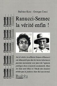 Ranucci - Seznec : la Verite Enfin