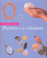 Guide des pierres et des cristaux