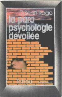 La parapsychologie dévoilée