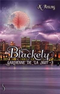 Blackely 3: La mort a ses raisons que la raison n'a pas