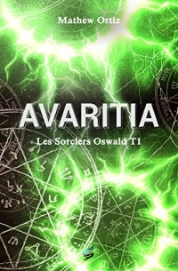 Les sorciers Oswald Tome 1 - Avaritia