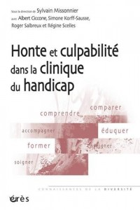Honte et Culpabilite Dans la Clinique du Handicap