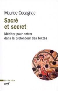 Sacré et secret : Méditer pour entrer dans la profondeur des textes