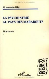 La psychiatrie au pays des Marabouts : Mauritanie