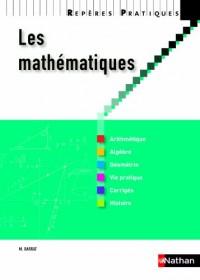 Les mathématiques - Collection Repères pratiques