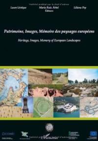 Patrimoine, Images, Mémoire des paysages européens