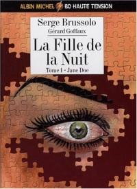 La Fille de la nuit, tome 1 : Jane Doe