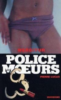 Police des moeurs : Mergitur