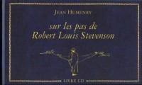Sur les pas de Robert Louis Stevenson
