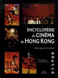 Encyclopédie du cinéma de Hong Kong : Des origines à nos jours