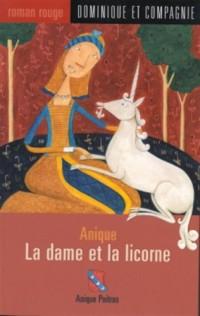 Anique, la dame et la licorne