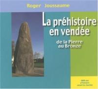 La préhistoire en Vendée