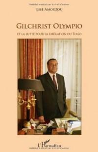 Gilchrist Olympio et la lutte pour la libération du Togo