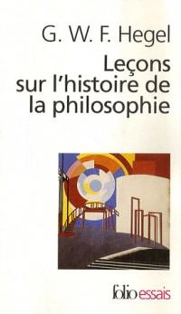 Leçons sur l'histoire de la philosophie : Introduction : Système et histoire de la philosophie