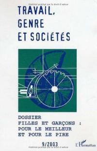 Travail, genre et sociétés, N° 9 Avril 2003 : Filles et garçons : pour le meilleur et pour le pire